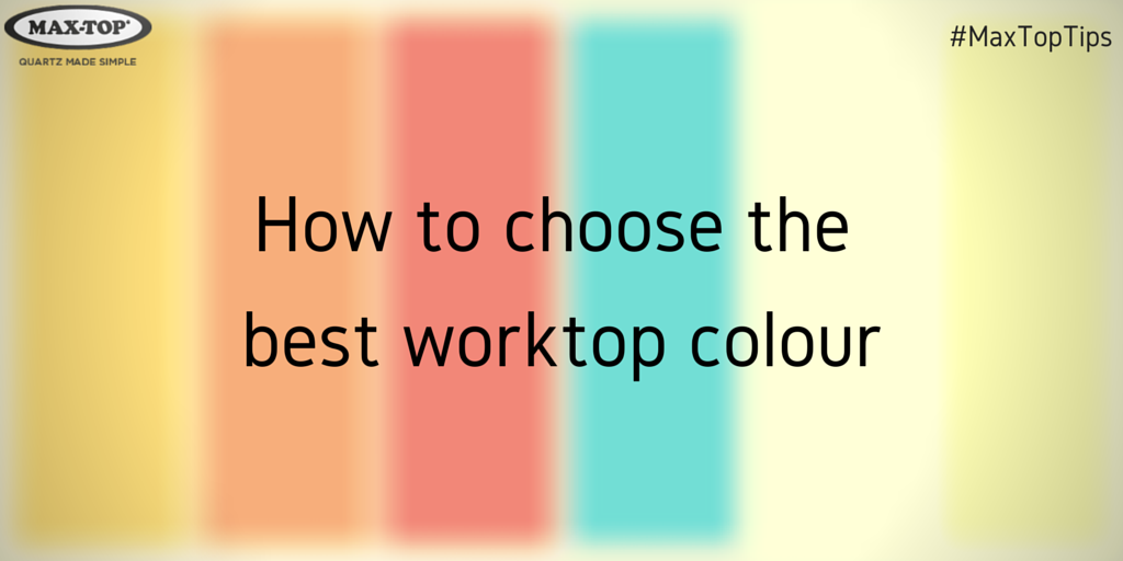 how-to-choose-the-best-worktop-colour